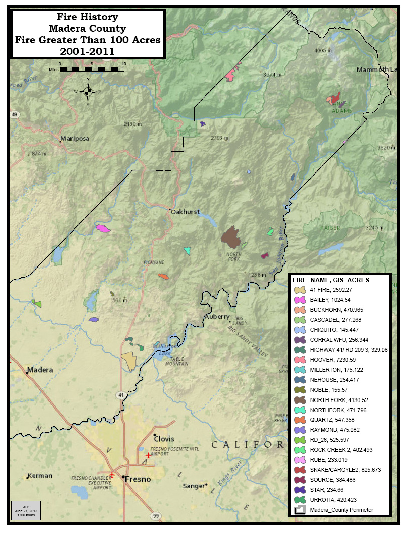 Madera County Fire Incident History 2001 2011 Fires Over 100 Acres